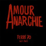 1970 - Amour ou Anarchie ?
